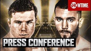 Canelo Alvarez vs. Caleb Plant: Kick-Off Press Conference   SHOWTIME PPV