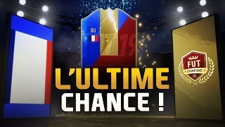 RÉCOMPENSES FUT CHAMPIONS - L' ULTIME CHANCE !