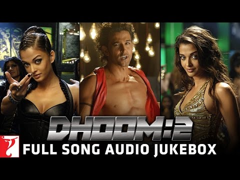 DHOOM:2 Audio Jukebox | Full Songs | Hrithik Roshan | Aishwarya Rai