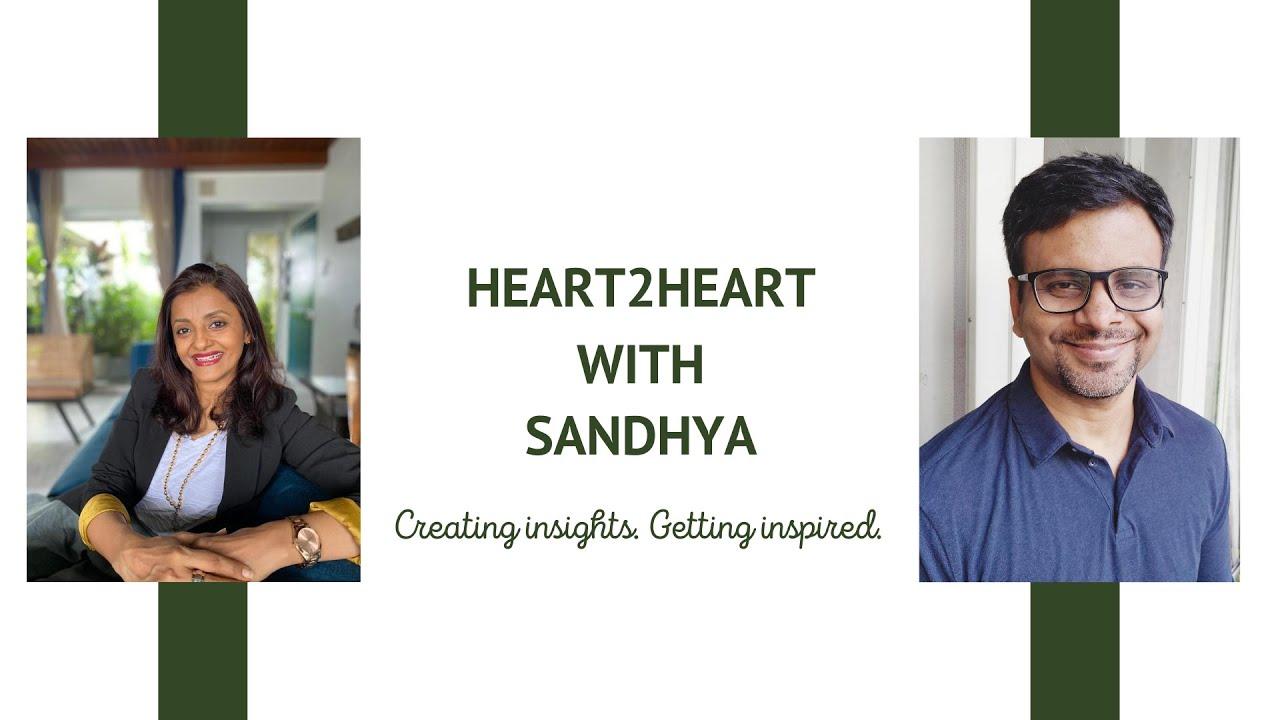 Heart2Heart With Sandhya- Episode 1