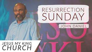 Resurrection Sunday | Rev Dr John Daniel