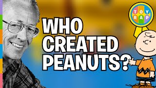 PEANUTS MOVIE Who Is Charles Schulz? Who Created The Peanuts? Charlie Brown? Snoopy? by ToyRap