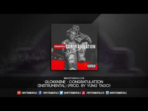 GlokkNine - Congratulation [Instrumental] (Prod. By Yung Tago & Yung Lando) + DL via @Hipstrumentals