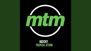 Tropical Storm (Original Mix)