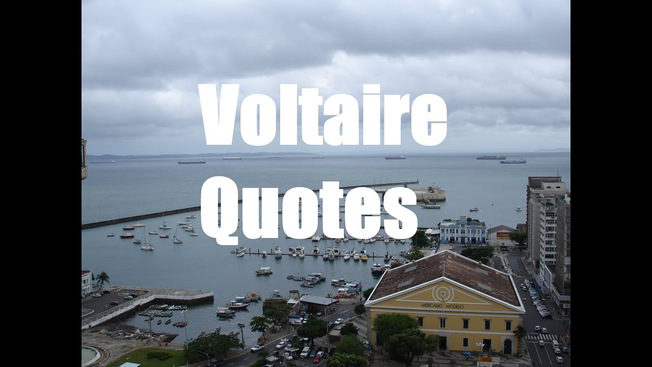 Quotes Voltaire Top 5 Voltaire Quotes  Youtube