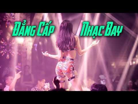 Nonstop Việt Mix Củng Bởi Vì Phê - Chất Gây Nghiện 2019
