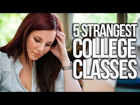 Five Strangest College Classes