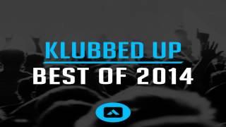 Klubbed Up Best of 2014 UK Hardcore/Happy Hardcore Mix 2015 (Mixed by DJKyuubiRaver)