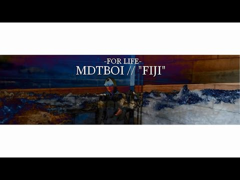 "MDTBOI // ""FIJI"" .VIDEO"