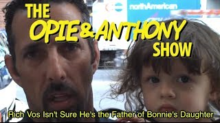 Opie & Anthony: Rich Vos Isn