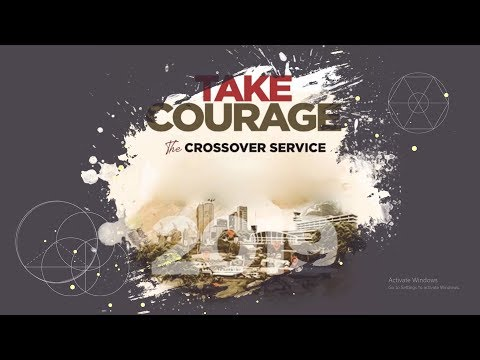 Take Courage 2019 | Pastor Tony Rapu
