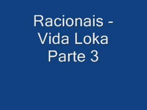 musica racionais vida loka parte 3 gratis