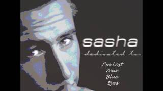 Watch Sasha Lost In Your Blue Eyes video