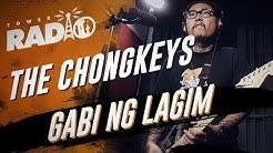 Tower Radio - The Chongkeys - Gabi Ng Lagim