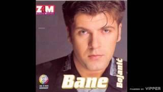 Bane Bojanic - Nestani, idi - (Audio 1997)