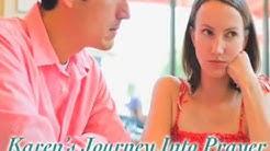 Karen's Journey Into Prayer, Jacksonville, FL
