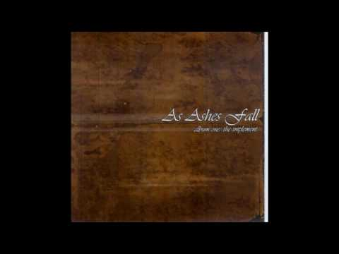 As Ashes Fall - Album One, The Implement (Full Album)