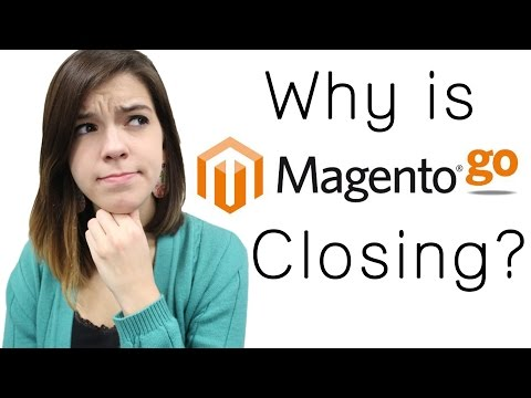 Why is Magento Go Closing?