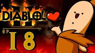 "Diablol 2 Ep 18 ""Heart Attack"""