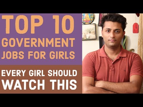 Top 10 Government Jobs For Girls / Female [Must Watch]