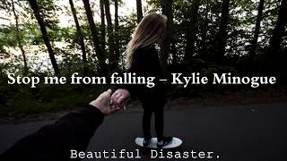 Stop me from falling - Kylie Minogue //ESPAÑOL//