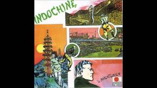 Watch Indochine Lopportuniste video