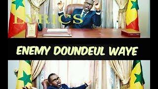 Download DIP DOUNDOU GUISS - ENEMY DOUNDEUL (LYRICS) MP3 song and Music Video