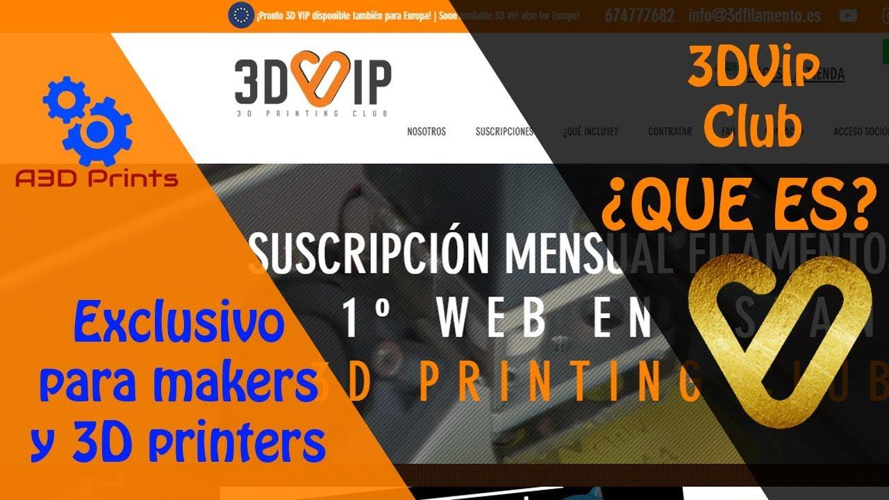 ¿Que es 3DvipClub? El primer club para makers y amantes de la impresion 3D