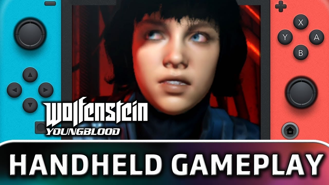 Wolfenstein Youngblood   10 Minutes in Handheld MODE on Switch