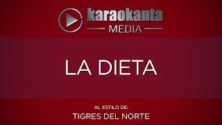 Karaokanta - Tigres del Norte - La dieta