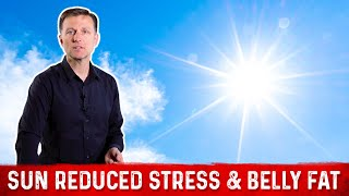 Sun Can Lower Your Stress & Help You Lose Belly Fat