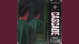Cascade (feat. Mantra Vutura, Matter Mos, Rayhan Noor, Eupho)