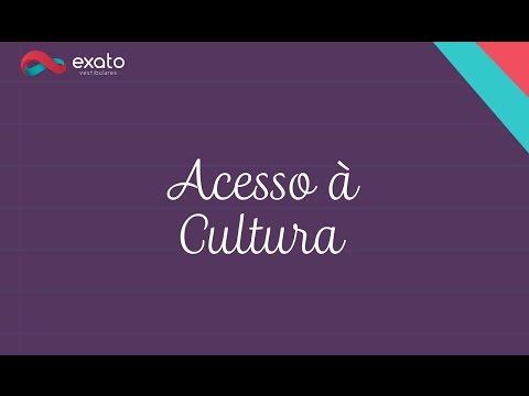 Enem: Acesso à Cultura – Atualidade Enem e Vestibulares (ProUni)