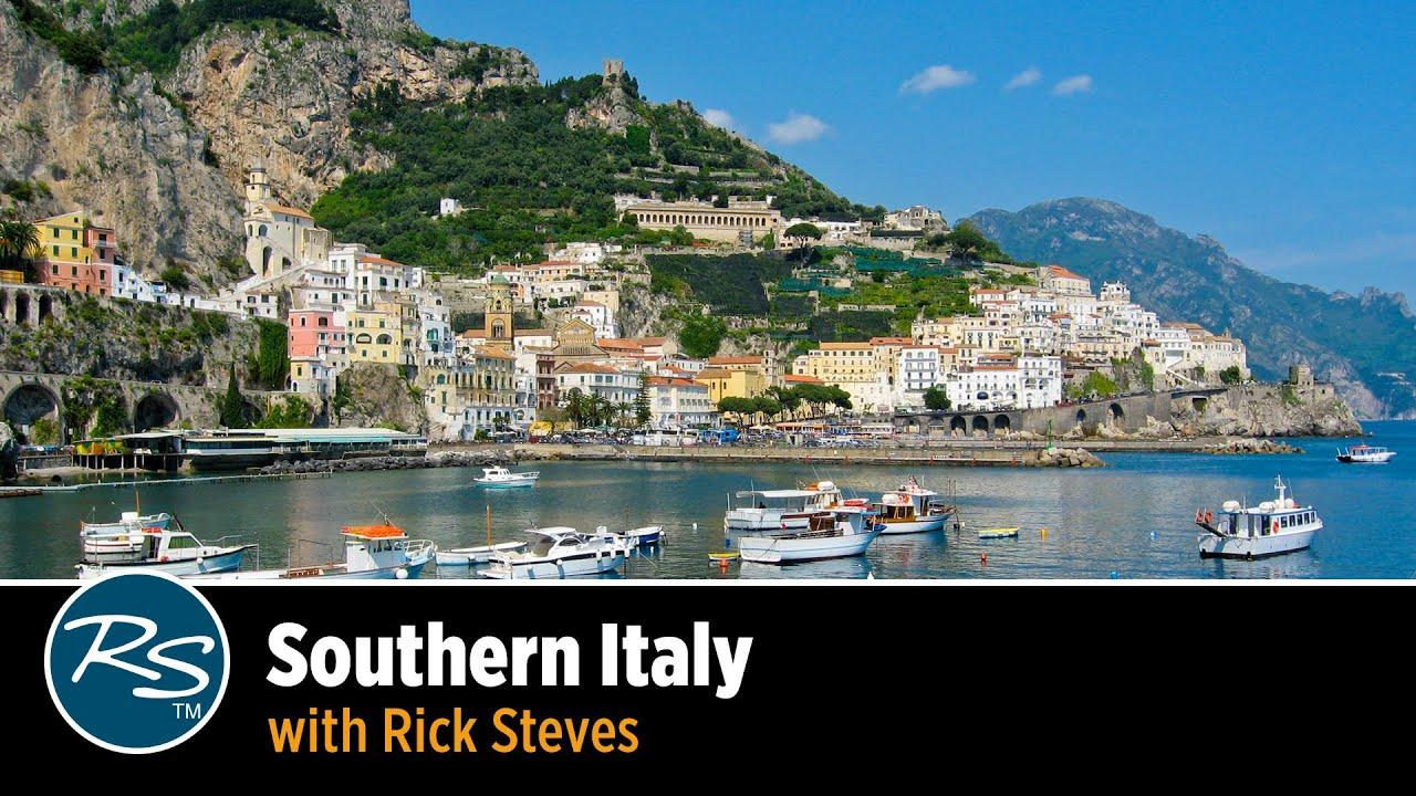 Italy: Southern Italy – Rick Steves Travel Talks - YouTube