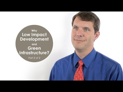 Why use Low Impact Development (LID) and Green Infrastructure (GI) designs?