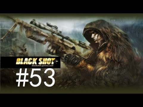 BlackShot #53 Rayne Char Running so Silent !! Shhhhs~~