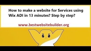 How to make a website for Services using Wix ADI in 13 minutes? Step by step