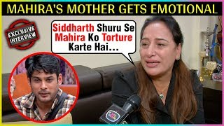 Mahira Sharma Mother Gets EMOTIONAL, SLAMS Siddharth And Shefali | Bigg Boss 13 | EXCLUSIVE