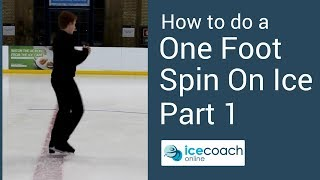 Learn How to Ice Skate - Beginner One Foot Spin Part 1