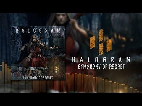 Halogram - Symphony Of Regret (Official Audio)
