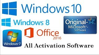 Windows 7 Activation, Windows 10 Activation, Office 2016 Activation
