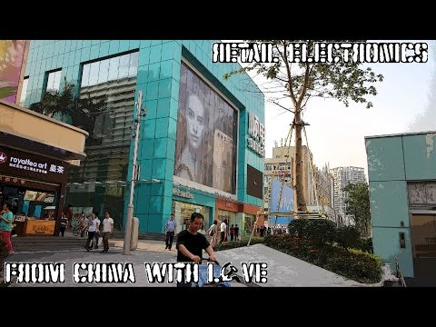 Where to Buy 'Genuine' Electronics in China | HuaQiangBei Shenzhen | From China with Love