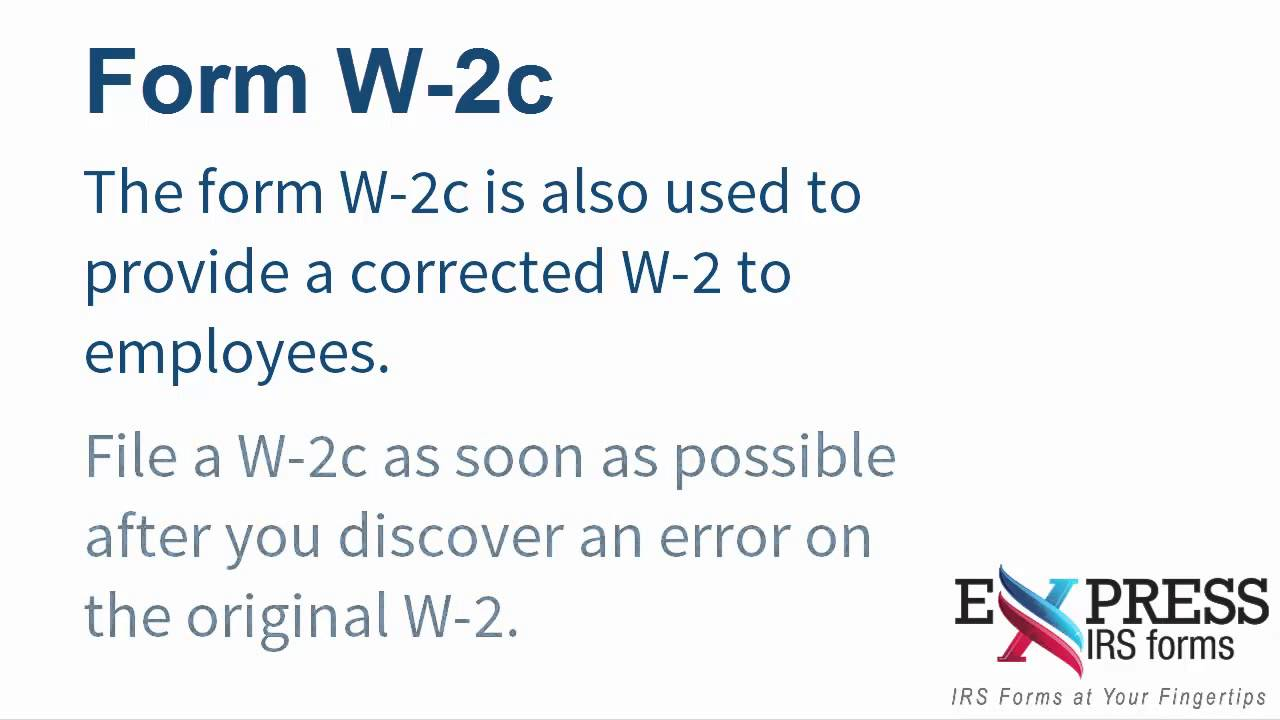E-file a W-2c Correction Form with ExpressIRSForms - YouTube