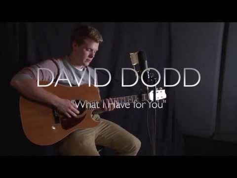 David Dodd - What I Have For You Guitar Center Singer Songwriter Contest 4
