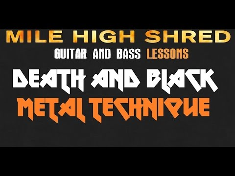 Death and Black Metal Guitar Technique