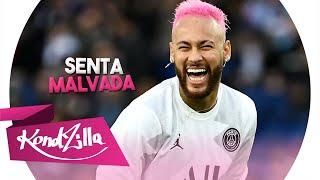 Download Neymar Jr - Senta Malvada (MC GW) - Remix Mega Dance