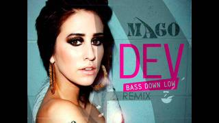 The Cataracs Ft. Dev - Bass Down Low (Mago Remix)