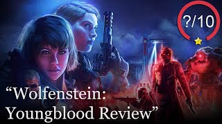 Wolfenstein: Youngblood Review [PS4, Switch, Xbox One, Stadia, & PC] (Video Game Video Review)