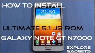 Ultimate JellyBean ROM V 5.1 - How to Install : Galaxy Note GT-N7000