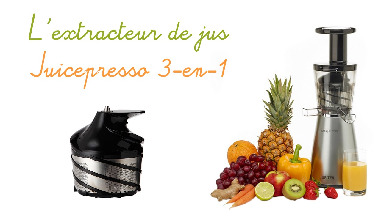 l 39 extracteur de jus juicepresso pr sentation en vid o. Black Bedroom Furniture Sets. Home Design Ideas